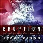 Eruption: The Untold Story of Mount St. Helens Hörbuch von Steve Olson Gesprochen von: Jonathan Yen