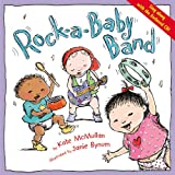 Rock-a-Baby Band (0316608580) by McMullan, Kate