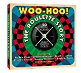 Various Artists Woo Hoo!- The Roulette Story