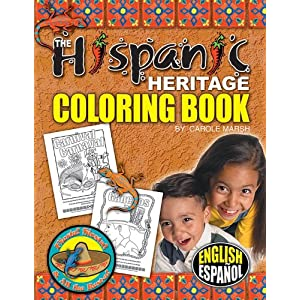 Hispanic Heritage Coloring Book (Bilingual - English and Spanish) (English and Spanish Edition) Carole Marsh