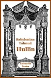 Kosher Talmud: Babylonian Talmud Hullin