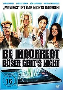 Be Incorrect - Böser geht es nicht