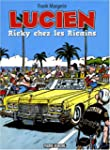 Lucien, Tome 7 : Ricky chez les Ricains