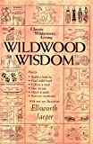 img - for Wildwood Wisdom book / textbook / text book