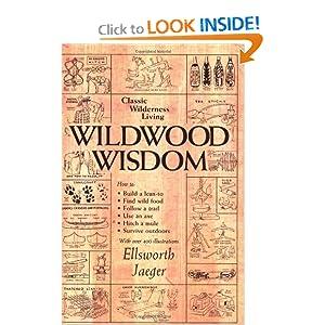 Wildwood Wisdom [Paperback]