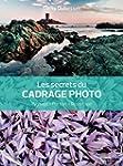 Les secrets du cadrage photo: Paysage...