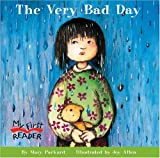 The Very Bad Day (My First Reader) (0516255088) by Packard, Mary