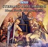 Nascimbeni: Messa Paradis [Umberto Forni , Cappella Musicale Di S. Barbara] [Tactus: TC 561401] Cappella Musicale Di S. Barbara