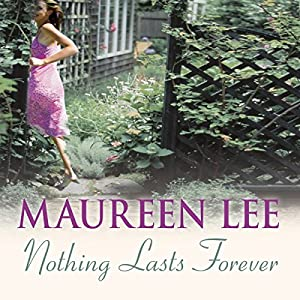 Nothing Lasts Forever | [Maureen Lee]