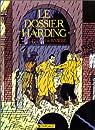 Le Dossier Harding par Rivi�re