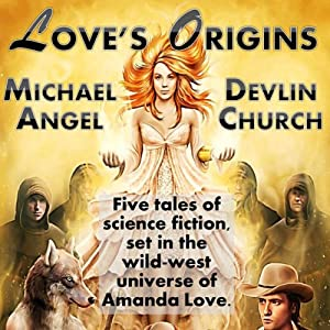Love's Origins: A Five-Story Collection | [Devlin Church, Michael Angel]