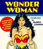 Wonder Woman: Featuring over Five Decades of Great Covers (Tiny Folio) (0789200120) by Steinem, Gloria