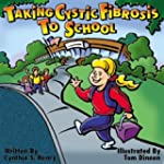 Taking Cystic Fibrosis to School