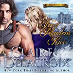 The Frost Maiden's Kiss: The True Love Brides Book 3 | Claire Delacroix