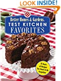 Test Kitchen Favorites: 75 Years of Recipes Too Good To Be Forgotten (Better Homes & Gardens)