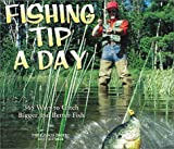 Fishing Tip-A-Day 2003 Calendar: 365 Ways to Catch Bigger and Better Fish