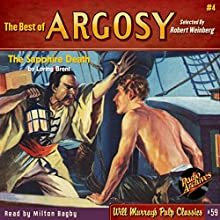 The Sapphire Death: The Best of Argosy #4  by Loring Brent, Radio Archives Narrated by Milton Bagby