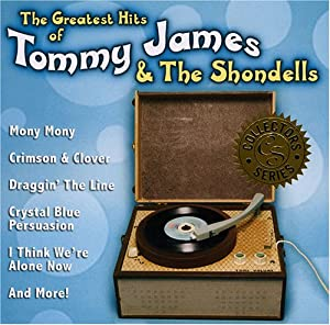 The Greatest Hits Of Tommy James & The Shondells