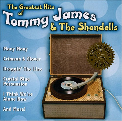 Tommy James and The Shondells - Very Best of Tommy James and the Shondells, The - Zortam Music