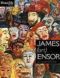 echange, troc Stéphanie Pioda, Michel Draguet, Sandrine Fillipetti, Bertrand Tillier, Collectif - James Ensor : Au musée d'Orsay