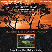The Hidden Valley: Beneath the Burning Ground, Book 2 | Jeanne Williams
