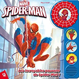 Les incroyables pouvoirs de Spider-Man !