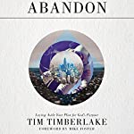Abandon: Laying Aside Your Plan for God's Purpose | Tim Timberlake