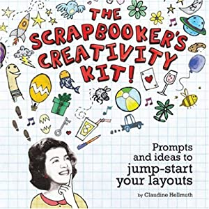 "Cover of ""The Scrapbooker's Creativity Ki..."