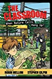 The Classroom When Nature Calls, Hang Up! (A Classroom Novel)