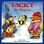 Tacky the Penguin | Helen Lester