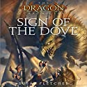 Sign of the Dove Audiobook by Susan Fletcher Narrated by Angele Masters