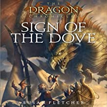 Sign of the Dove (       UNABRIDGED) by Susan Fletcher Narrated by Angele Masters