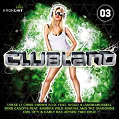 Clubland Vol.3 [Explicit]