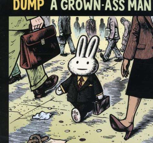 Dump - A Grown-Ass Man - Zortam Music