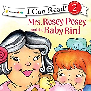 Mrs. Rosey Posey and the Baby Bird Hörbuch