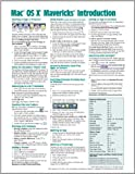 Mac OS X Mavericks Introduction Quick Reference Guide (Cheat Sheet of Instructions, Tips & Shortcuts - Laminated Guide)