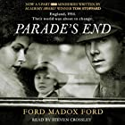 Parade's End (       UNABRIDGED) by Ford Madox Ford Narrated by Steven Crossley