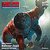 Haluter-Jagd (Perry Rhodan 2710)   Hubert Haensel