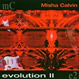 Misha Calvin Evolution Vol.2