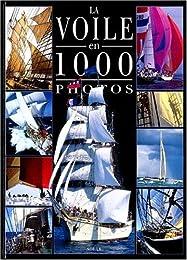 La  voile en 1000 photos