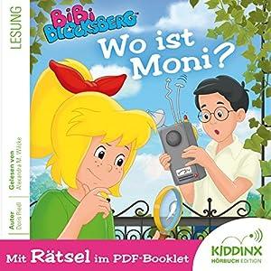 Wo ist Moni? (Bibi Blocksberg) Hörbuch