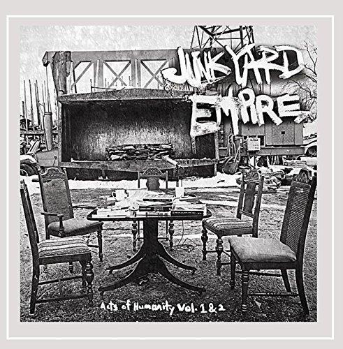 Junkyard Empire - Acts of Humanity, Vol. 1 & 2 [Explicit]