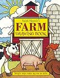 Ralph Masiello's Farm Drawing Book (1570915385) by Ralph Masiello