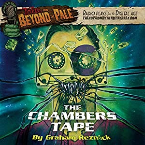 Tales from Beyond the Pale: The Chambers Tape Radio/TV