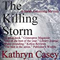 The Killing Storm: A Sarah Armstrong Mystery, Book 3