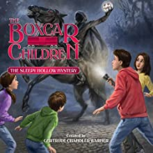 The Sleepy Hollow Mystery: The Boxcar Children Mysteries, Book 141 Audiobook by Gertrude Chandler Warner Narrated by Aimee Lilly