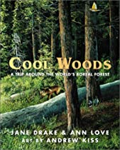 Cool Woods: A Trip around the World's Boreal Forest