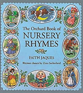 The Orchard Book Of Nursery Rhymes Books For Giving by Orchard