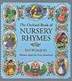 Zena Sutherland The Orchard Book of Nursery Rhymes (Books for Giving)