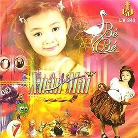 Amazon.com: Con Co Be Be 1: Xuan Mai: MP3 Downloads